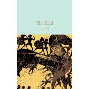The Iliad - Homer imagine librariadelfin.ro