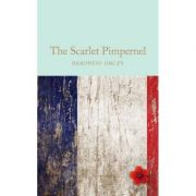 The Scarlet Pimpernel - Baroness Emmuska Orczy imagine librariadelfin.ro