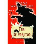 Trai de vrajitor (editie de buzunar) - Diana Wynne Jones imagine librariadelfin.ro