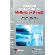 Washington Ghid Practic de Medicina de Urgenta - Mark D. Levine, Adela C. Golea imagine librariadelfin.ro
