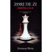 Zori de zi. Partea a II-a. Editie de buzunar - Stephenie Meyer imagine librariadelfin.ro