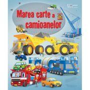 Imagine Marea Carte A Camioanelor (usborne) - Usborne Books