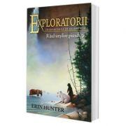 Imagine Cartea 9 Exploratorii - Raul Ursilor Pierduti - Erin Hunter