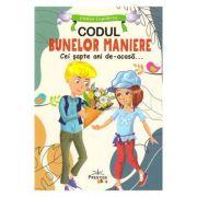 Imagine Codul Bunelor Maniere - Cei Sapte Ani De-acasa...